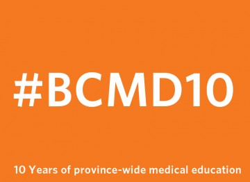 Celebrating 10 years of training more doctors for British Columbians