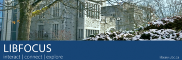 LibFOCUS | December 2014 | UBC Library's e-Newsletter