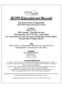 BCPP Rounds  Nitric Oxide as a Therapeutic Strategy in Severity Spectrum Schizophrenia  Friday March 6th
