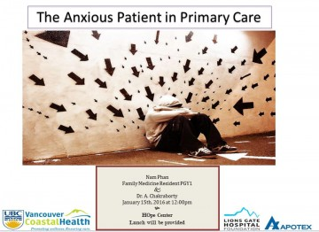 LGH Case Presentation: The Anxious Patient in Primary Care; Friday January 15th, 2016