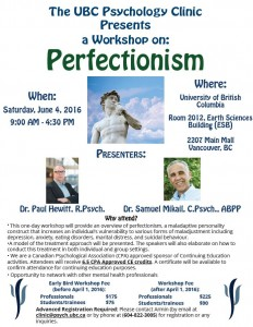Workshop on Perfectionism – UBC Psychology Clinic – June 4, 2016