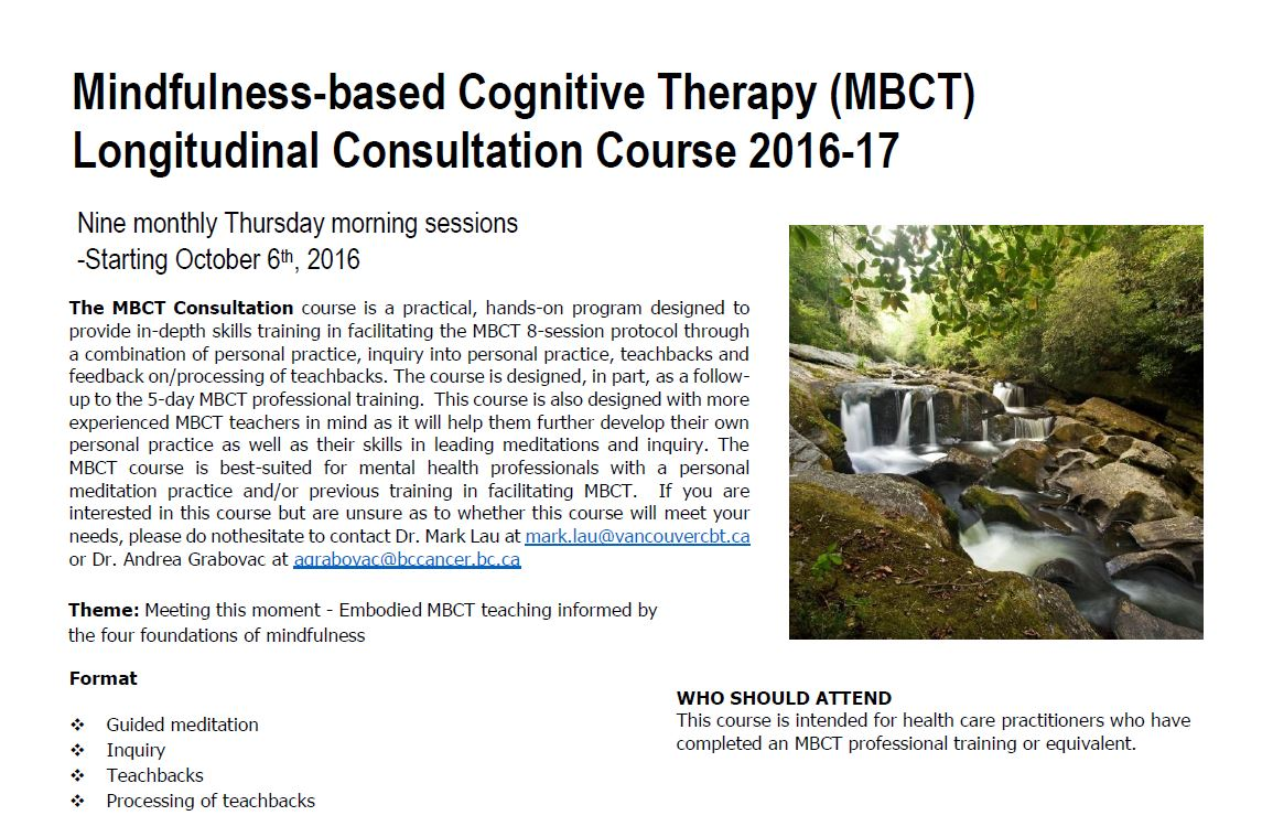 the effectiveness of mindfulness based cognitive therapy Study protocol of a multicenter randomized controlled trial comparing the effectiveness of group and individual internet-based mindfulness-based cognitive therapy.