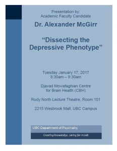 Invitation to Attend Presentation by Dr. Alexander McGirr, Academic Faculty Candidate – Tuesday January 17, 8:30am-9:30am