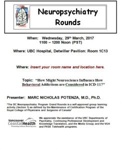 BC Neuropsychiatry Program's Grand  Rounds WEdnesday 29th March 2017