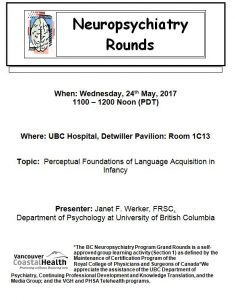 Invite to 24th May 2017 BC Neuropsychitry Grand Rounds