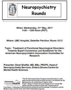 Invite to BC Neuropsychiatry Video Rounds for 31st May 2017