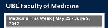 FoM Medicine This Week | May 29 – June 2, 2017