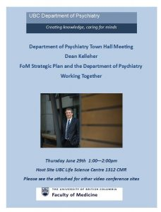 Dean Kelleher Town Hall meeting  with the Department of Psychiatry Thursday June 29th 1:00 – 2:00 pm