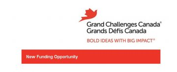 Grand Challenges Canada – New Funding Opportunity