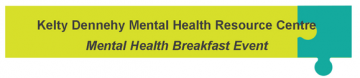 Kelty Dennehy Mental Health Resource Centre : RSVP for the September 15 Mental Health Breakfast
