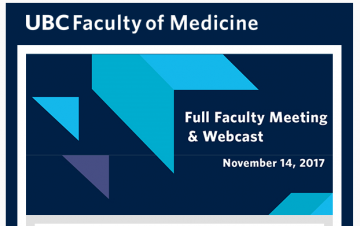Faculty of Medicine Full Faculty Meeting: Nov 14, 2017 – Notice of Meeting & Webcast