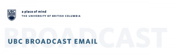 UBC Broadcast EMail You're invited to hear the Workplace Experiences Survey results