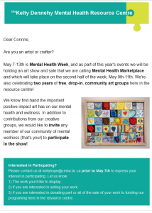 Kelty Dennehy Mental Health Resource Centre :Call For Artists an Craftspeople: Mental Health Marketplace May 9-11