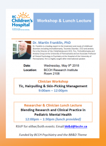 BC Children's Research Institute workshop lecture: Dr. Martin Franklin Wednesday May 9th