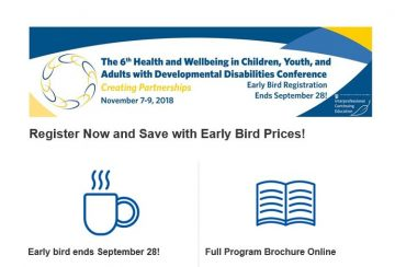 The 6th Health and Wellbeing in Children, Youth and Adult with Developmental Disabilities Conference November 7-9 2018