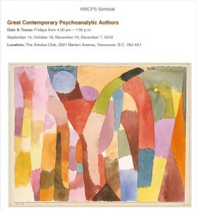 Reminder Join us: Great Contemporary Psychoanalytic Authors Fridays from 4:00 pm – 7:00 p.m.