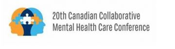 Call for Abstracts: 20th Canadian Collaborative Mental Health Care Conference