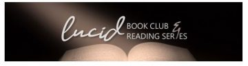 Join us again at the Lucid Book Club and Reading Series  – March 20th Reading: Hidden Lives