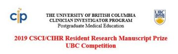 2019 CSCI/CIHR Resident Research Manuscript Prize  UBC Competition