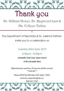You are Invited: A Thank You to Dr. Bill Honer, Dr. Ray Lam and Ms. Colleen Tinline