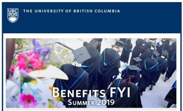 UBC Benefits Email: Benefits FYI Newsletter Summer 2019