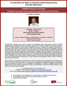 """""""Vancouver Coastal Regional Adult ADHD Clinic"""" is co-sponsoring a presentation by Dr. Brian D'Onofrio, Indiana University."""