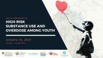 YOU ARE INVITED: High-Risk Substance Use and Overdose Among Youth Virtual Conference on Monday January 25, 2021