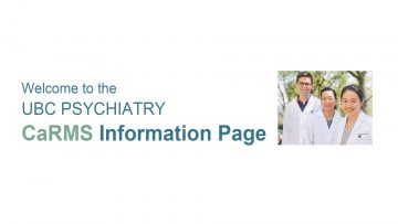 Announcing the New UBC Psychiatry CaRMS Information Page!