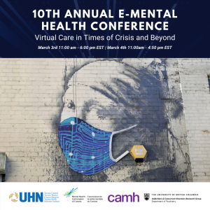 YOU ARE INVITED: 10th Annual E-Mental Health Conference on March 3-4, 2021