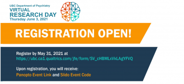 REGISTRATION OPEN! 2021 UBC Psychiatry Virtual Research Day on Thursday June 3rd, 2021