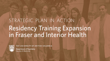 Strategic Plan in Action: Residency Training Expansion in Fraser and Interior Health